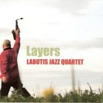 Labutis Jazz Quartet – LAYERS