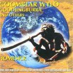 Goomblar Wylo, Goodjingburra – HOMESICK