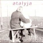 """Atalyja – """"Atalyja""""<br/>2001 Kukū records SMF 007"""