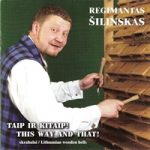 """Regimantas Šilinskas – """"This way and that!"""" Lithuanian wooden bells.<br/>2010 Kukū records SMF 047"""